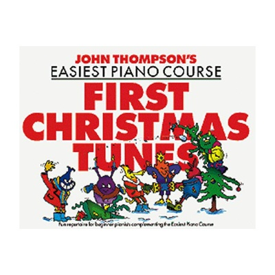 John Thompson's Piano Course First Christmas Tunes